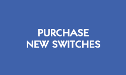 Purchase new switches